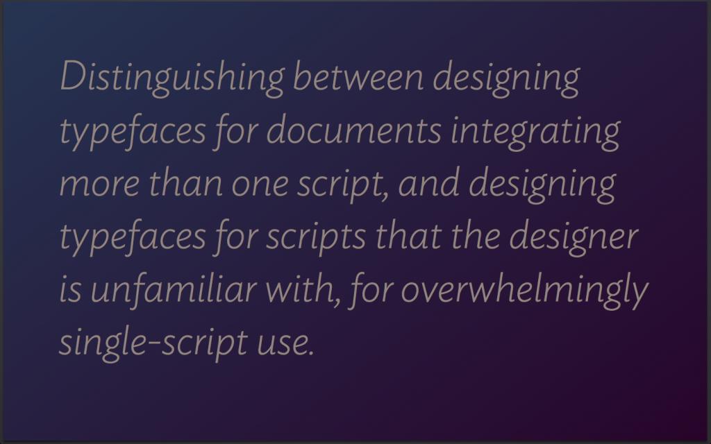 Notes on multi-script type design